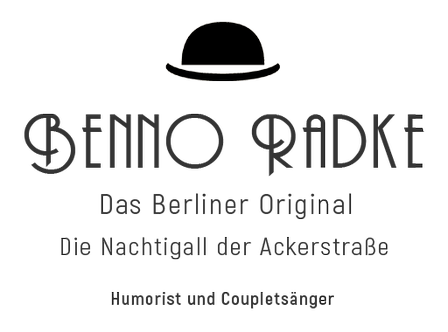 Benno Radke - Das Berliner Original